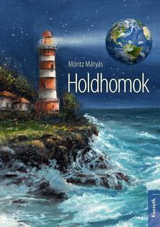 Móritz Mátyás - Holdhomok