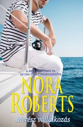 Nora Roberts - Merész vállalkozás [eKönyv: epub, mobi]