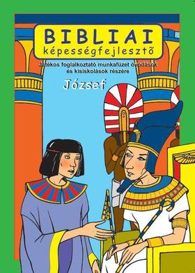 Scur Katalin - József,bibliai képességfejlesztő