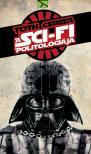 TÓTH CSABA - A sci-fi politológiája ###