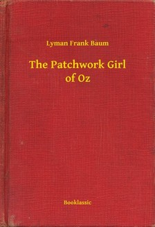Baum L. Frank - The Patchwork Girl of Oz [eKönyv: epub, mobi]