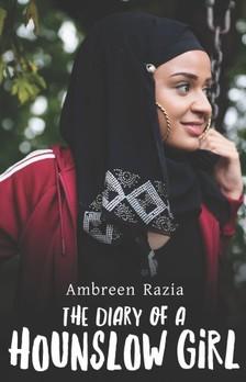 Razia Ambreen - The Diary of a Hounslow Girl [eKönyv: epub, mobi]