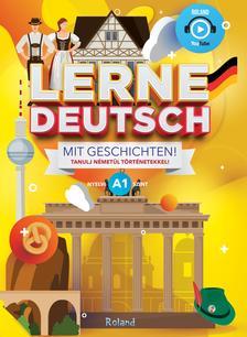 Deutsch lernen mit Geschichten! / Tanulj németül történetekkel! A1 nyelvi szint