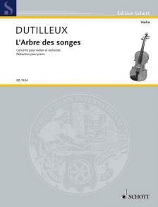 DUTILLEUX - L'ARBRE DES SONGES. CONCERTO POUR VIOLON ET ORCHESTRE. RÉD. POUR PIANO