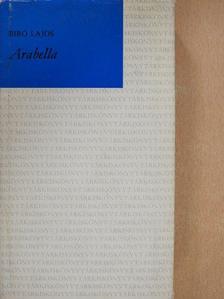 Bíró Lajos - Arabella [antikvár]
