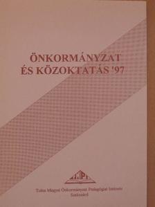 Balázs Éva - Önkormányzat és közoktatás '97 [antikvár]