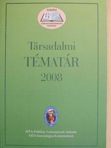 Bánáti Ferenc - Társadalmi tématár 2008 [antikvár]