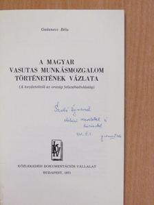 Gadanecz Béla - A magyar vasutas munkásmozgalom történetének vázlata (dedikált példány) [antikvár]