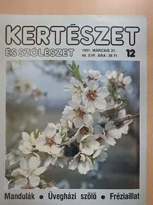 Huszár Tamás - Kertészet és Szőlészet 1991. március 21. [antikvár]