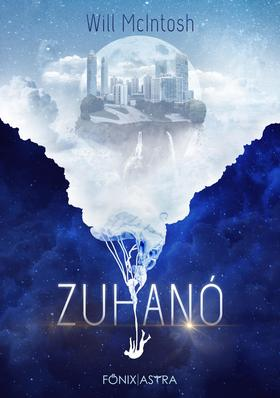 Will McIntosh - Zuhanó