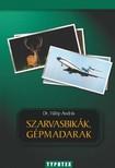 András Fülöp - Szarvasbikák gépmadarak [eKönyv: pdf]