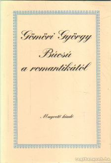 Gömöri György - Búcsú a romantikától [antikvár]