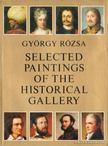 Rózsa György - Selected Paintings of the Historical Gallery [antikvár]