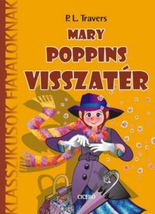 Pamela Lyndon Travers - Mary Poppins visszatér