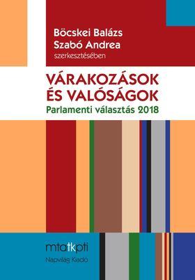 Böcskei Balázs-Szabó Andrea (szerk.) - Várakozások és valóságok