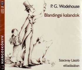 P. G. Wodehouse - BLANDINGSI KALANDOK - HANGOSKÖNYV - 2 CD