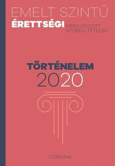 Emelt szintű érettségi - történelem - 2020