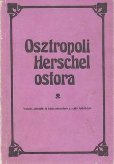 Hajdu István - Osztropoli Herchel ostora [antikvár]
