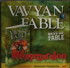 Vavyan Fable - MESEMARATON - HANGOSKÖNYV - MP3