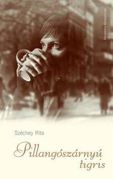 Dr. Széchey Rita - Pillangószárnyú tigris