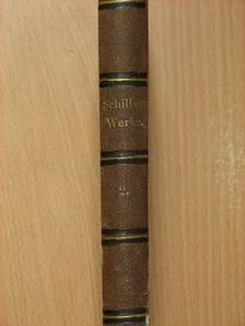 Friedrich Schiller - Schillers Werke IV. (gótbetűs) [antikvár]