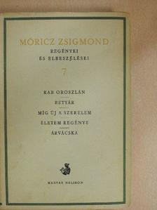 Móricz Zsigmond - Móricz Zsigmond regényei és elbeszélései 7. [antikvár]