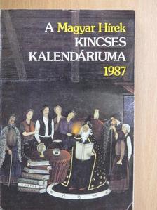 Áprily Lajos - A Magyar Hírek Kincses Kalendáriuma 1987 [antikvár]