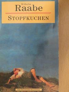 Wilhelm Raabe - Stopfkuchen [antikvár]