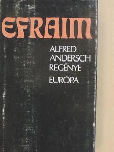 Alfred Andersch - Efraim [antikvár]