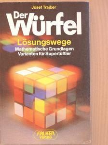 Josef Trajber - Der Würfel [antikvár]