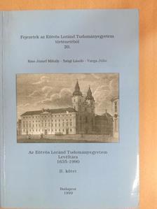 Kiss József Mihály - Az Eötvös Loránd Tudományegyetem Levéltára II. [antikvár]