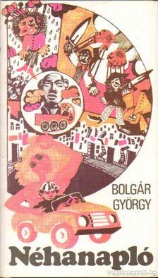BOLGÁR GYÖRGY - Néhanapló [antikvár]