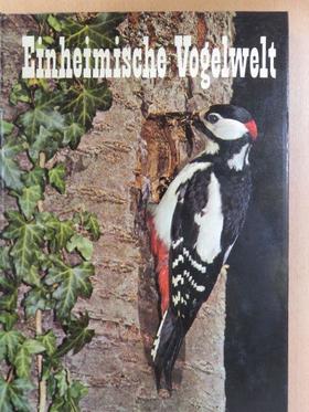 Heinz Lutschak - Einheimische Vogelwelt [antikvár]