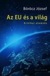 Böröcz József - Az EU és a világ [eKönyv: epub, mobi]