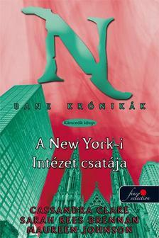 CLARE, CASSANDRA - BRENNAN, SARAH REES - BANE KRÓNIKÁK 9. A NEW YORK-I INTÉZET CSATÁJA - KEMÉNY BORÍTÓS