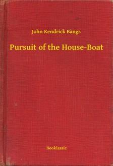 Bangs John Kendrick - Pursuit of the House-Boat [eKönyv: epub, mobi]