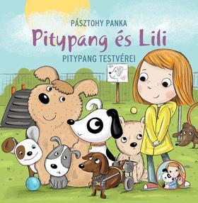 Pásztohy Panka - Pitypang és Lili - Pitypang testvérei