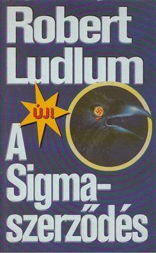 Robert Ludlum - A Sigma-szerződés [antikvár]