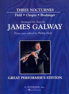 FIELD - CHOPIN - BOULANGER - THREE NOCTURNES ARRANGED FOR FLUTE BY J.GALWAY, PIANO EDITED BY PH.MOLL