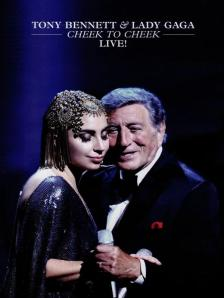 TONY BENETT &LADY GAGA - CHEEK TO CHEEK DVD TONY BENETT &LADY GAGA