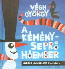 Végh György - A kéményseprő hóember [antikvár]
