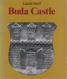 Gerő László - Buda Castle [antikvár]