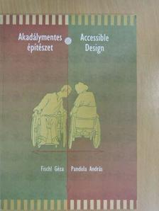Fischl Géza - Akadálymentes építészet [antikvár]