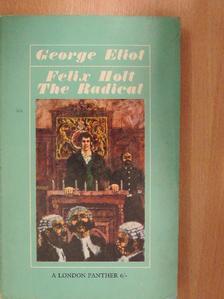 George Eliot - Felix Holt The Radical [antikvár]