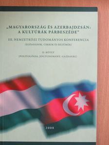 """Aliev Maisz - """"Magyarország és Azerbajdzsán: a kultúrák párbeszéde"""" II. [antikvár]"""