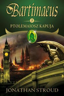 Jonathan Stroud - Ptolemaiosz kapuja