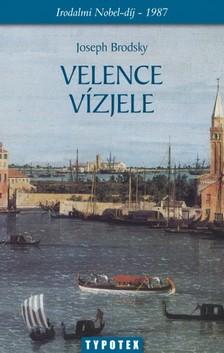 Joseph Brodsky - Velence vízjele [eKönyv: pdf, epub, mobi]