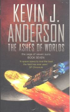 Kevin J. Anderson - The Ashes of Worlds [antikvár]