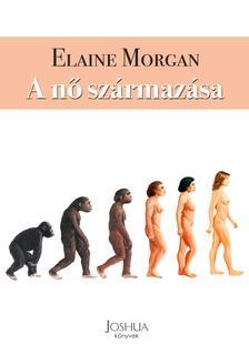 Elaine Morgan - A nő származása