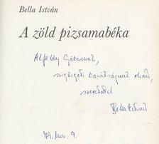 Bella István - A zöld pizsamabéka (dedikált) [antikvár]